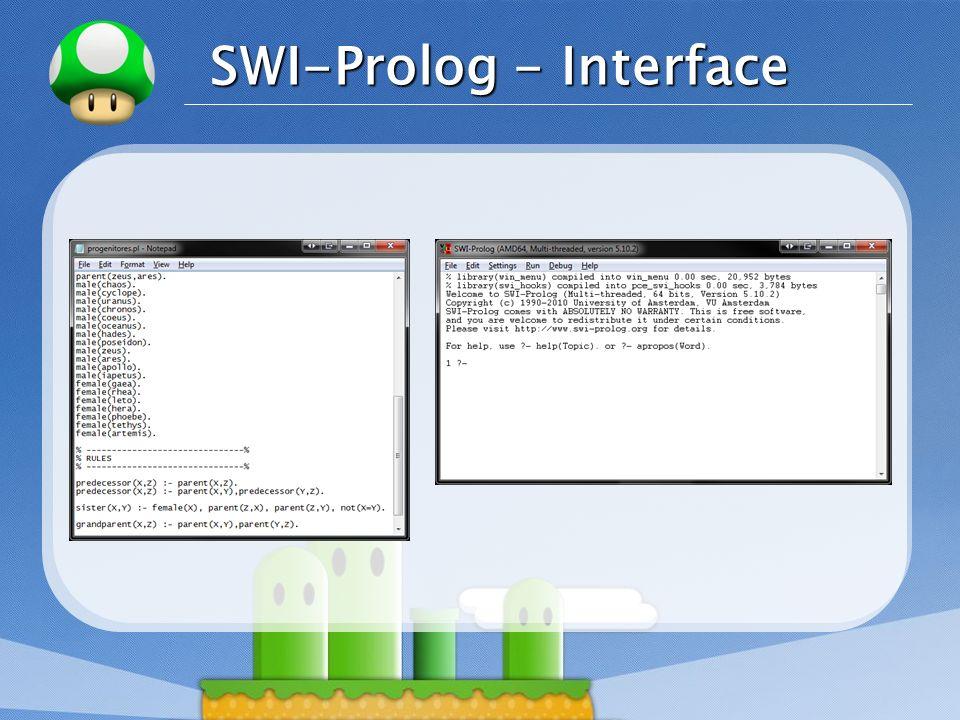 LOGO Interpretação Prolog A interpretação do programa pode Prolog ser lógica ou procedimental.