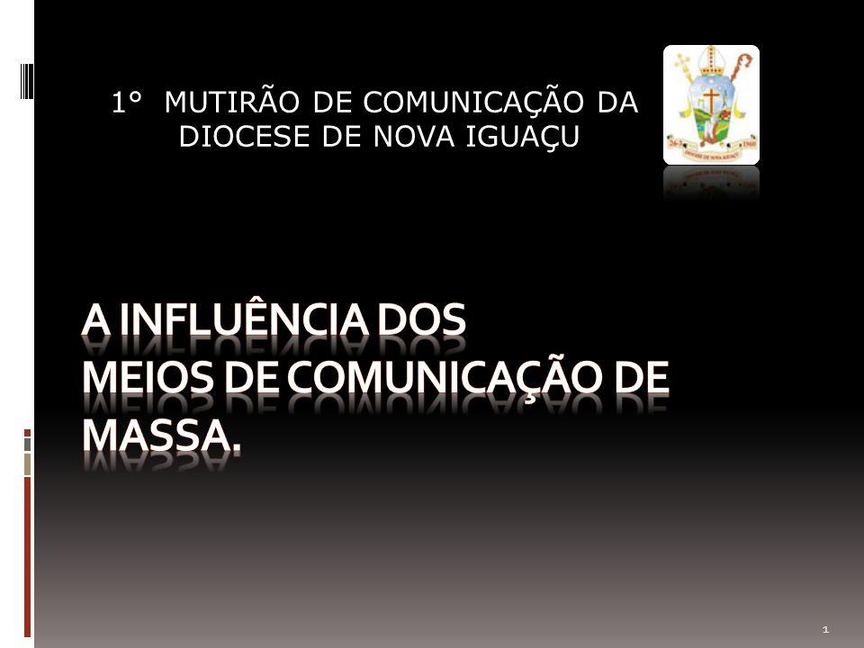 1° MUTIRÃO DE COMUNICAÇÃO DA DIOCESE DE NOVA IGUAÇU 1