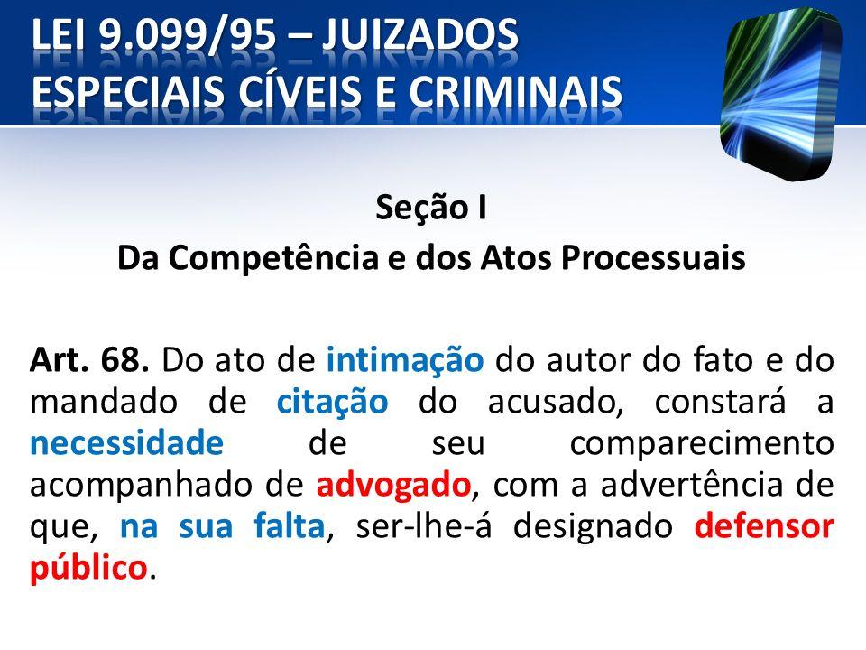 Seção III Do Procedimento Sumariíssimo Art.81.