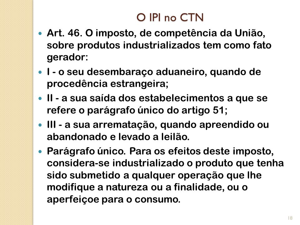 O IPI no CTN Art.46.