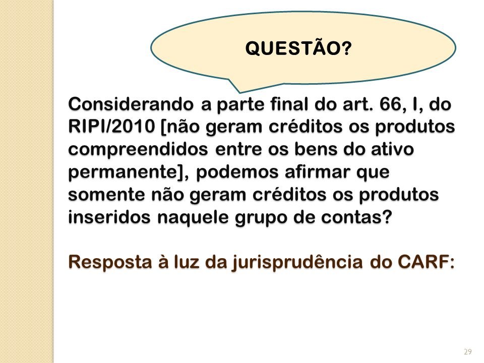 Considerando a parte final do art.