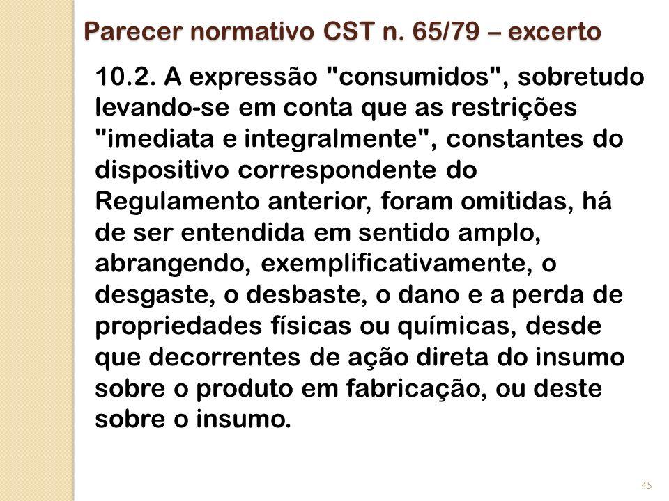 Parecer normativo CST n. 65/79 – excerto 10.2. A expressão