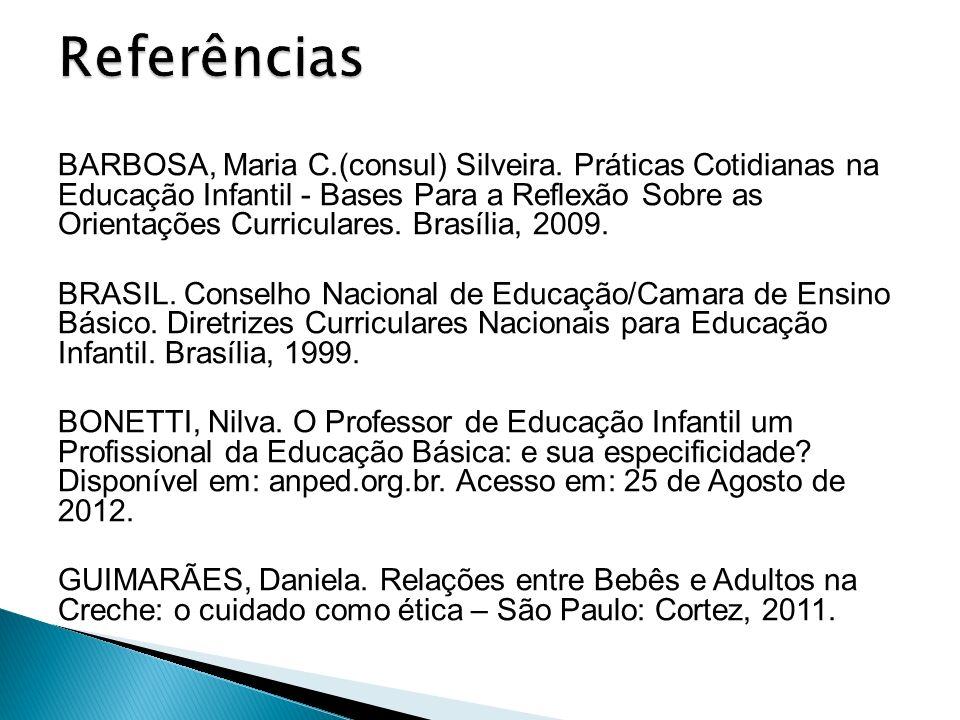 BARBOSA, Maria C.(consul) Silveira.