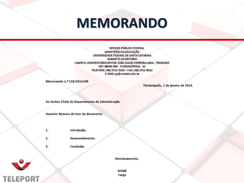 MEMORANDO SERVIÇO PÚBLICO FEDERAL MINISTÉRIO DA EDUCAÇÃO UNIVERSIDADE FEDERAL DE SANTA CATARINA GABINETE DA REITORIA CAMPUS UNIVERSITÁRIO REITOR JOÃO