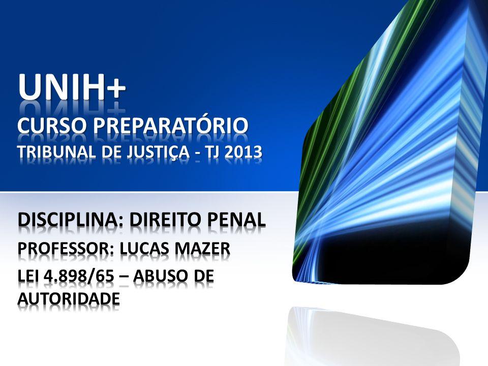 IX) IPAD - 2006 - PC/PE - Agente de polícia - Médio Sobre os crimes de abuso de autoridade (Lei nº.