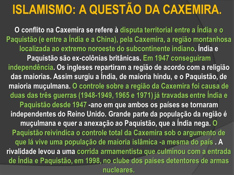 ISLAMISMO: A QUESTÃO DA CAXEMIRA.