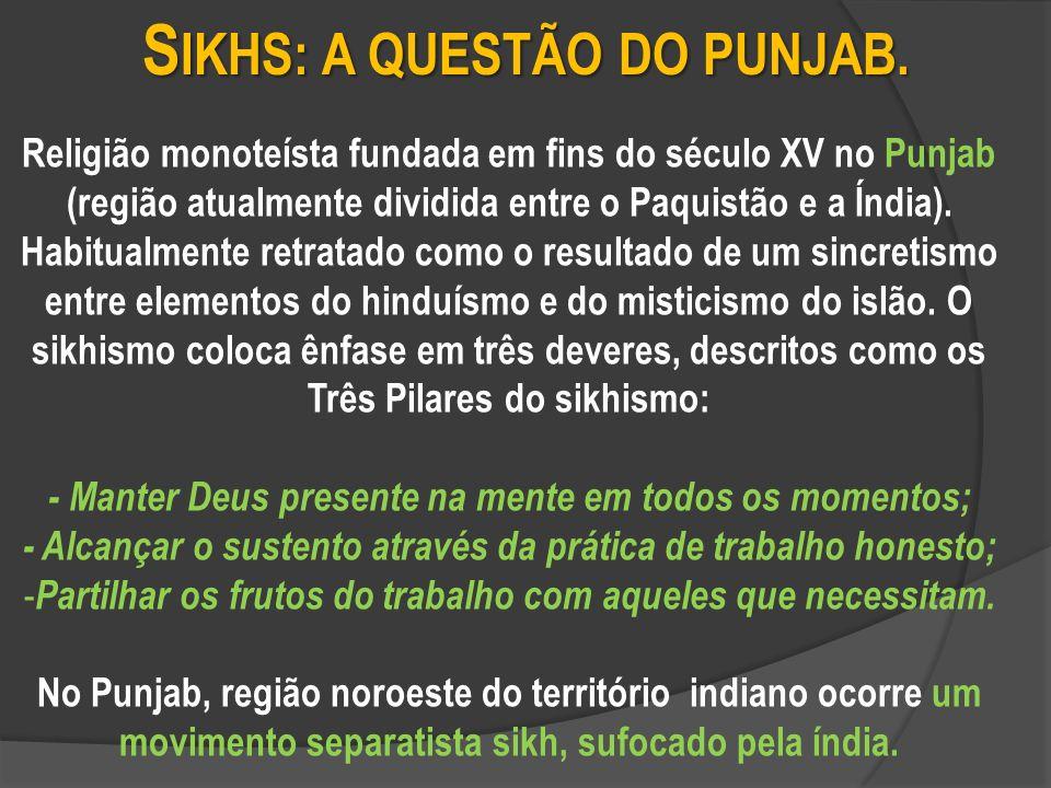 S IKHS: A QUESTÃO DO PUNJAB.