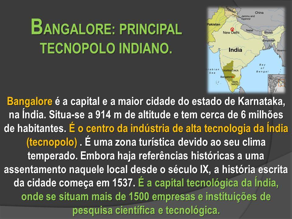 Bangalore é a capital e a maior cidade do estado de Karnataka, na Índia.
