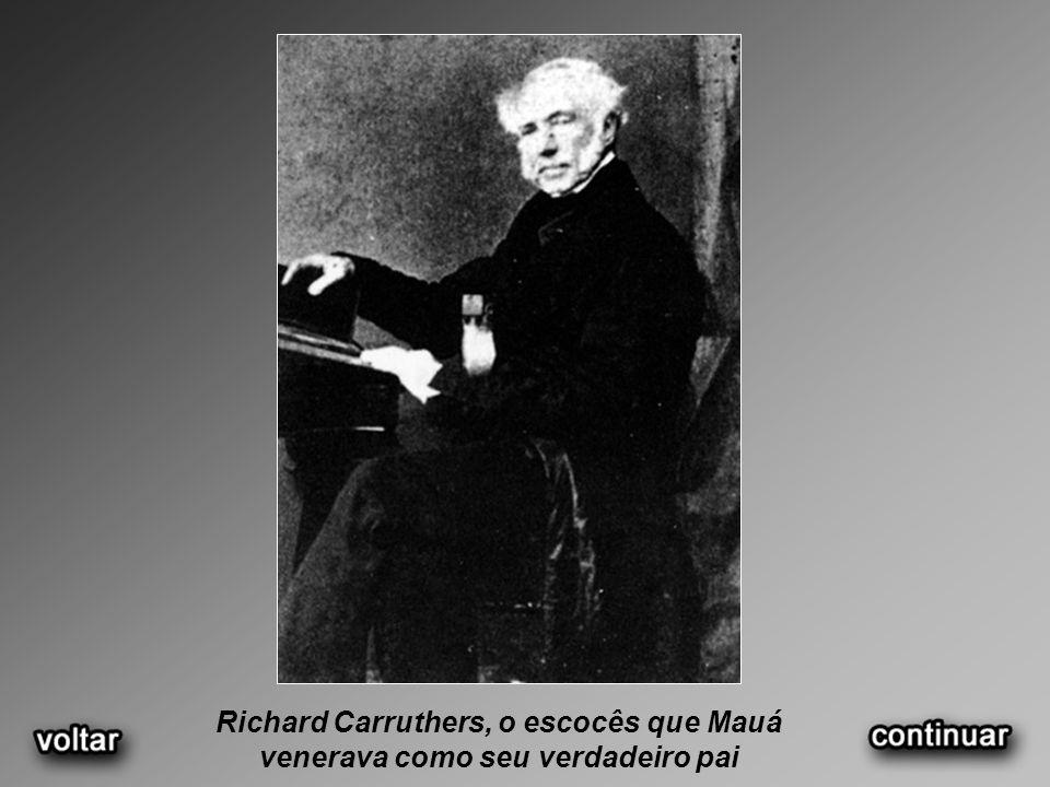 Richard Carruthers, o escocês que Mauá venerava como seu verdadeiro pai