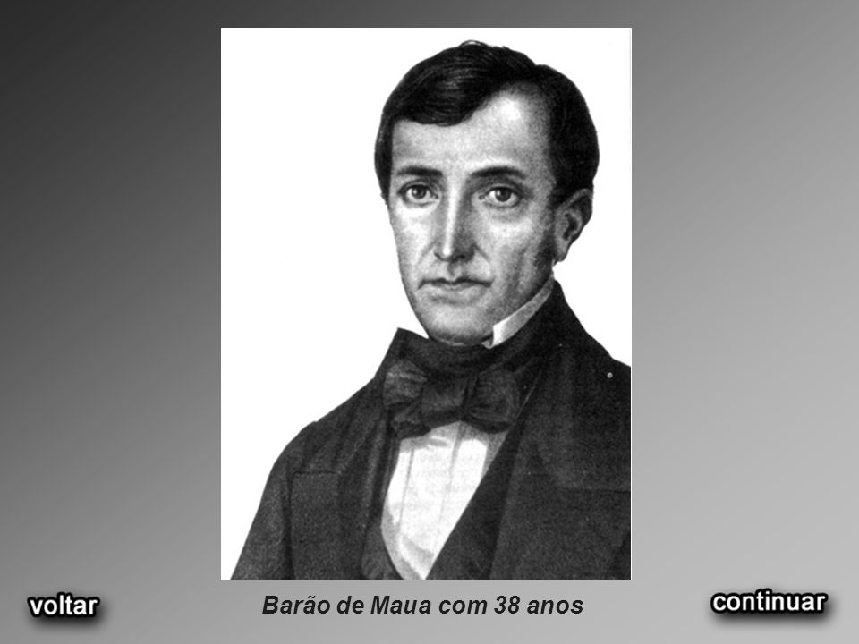 Barão de Maua com 38 anos
