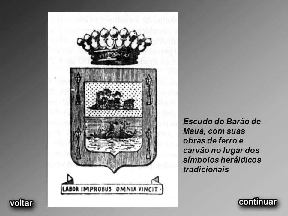 Escudo do Barão de Mauá, com suas obras de ferro e carvão no lugar dos símbolos heráldicos tradicionais