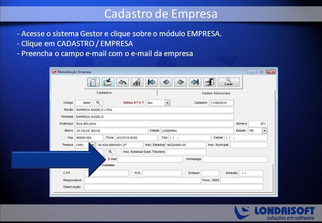 - Acesse o sistema Gestor e clique sobre o módulo EMPRESA.