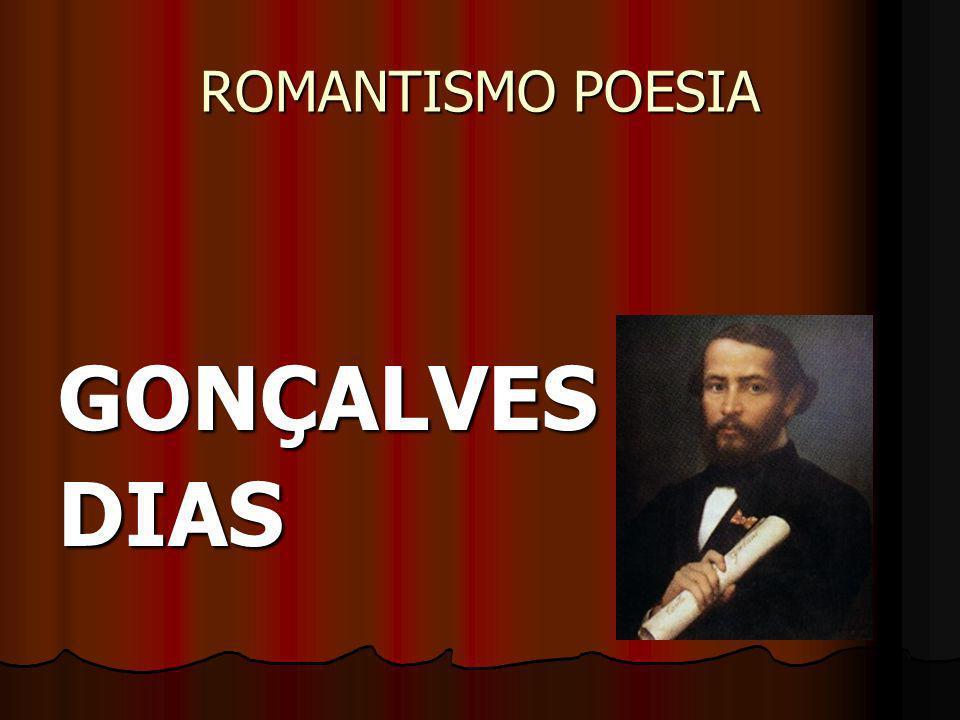 ROMANTISMO POESIA GONÇALVESDIAS