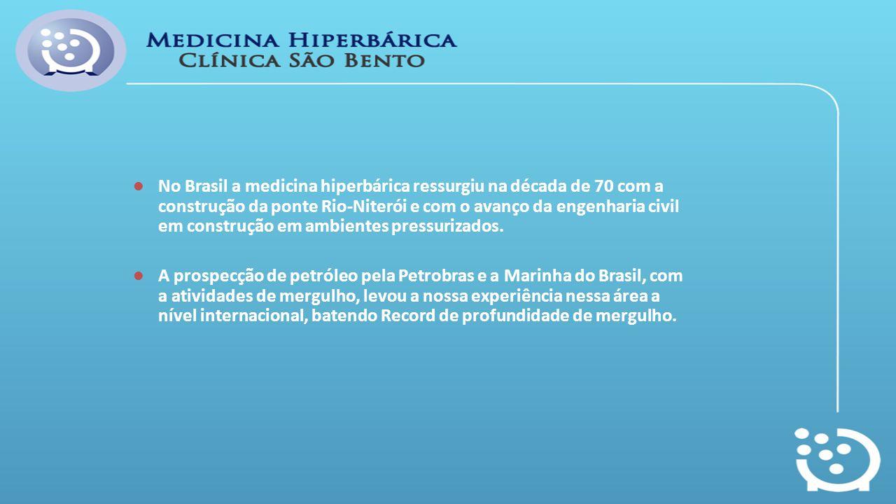 No Brasil a medicina hiperbárica ressurgiu na década de 70 com a construção da ponte Rio-Niterói e com o avanço da engenharia civil em construção em a