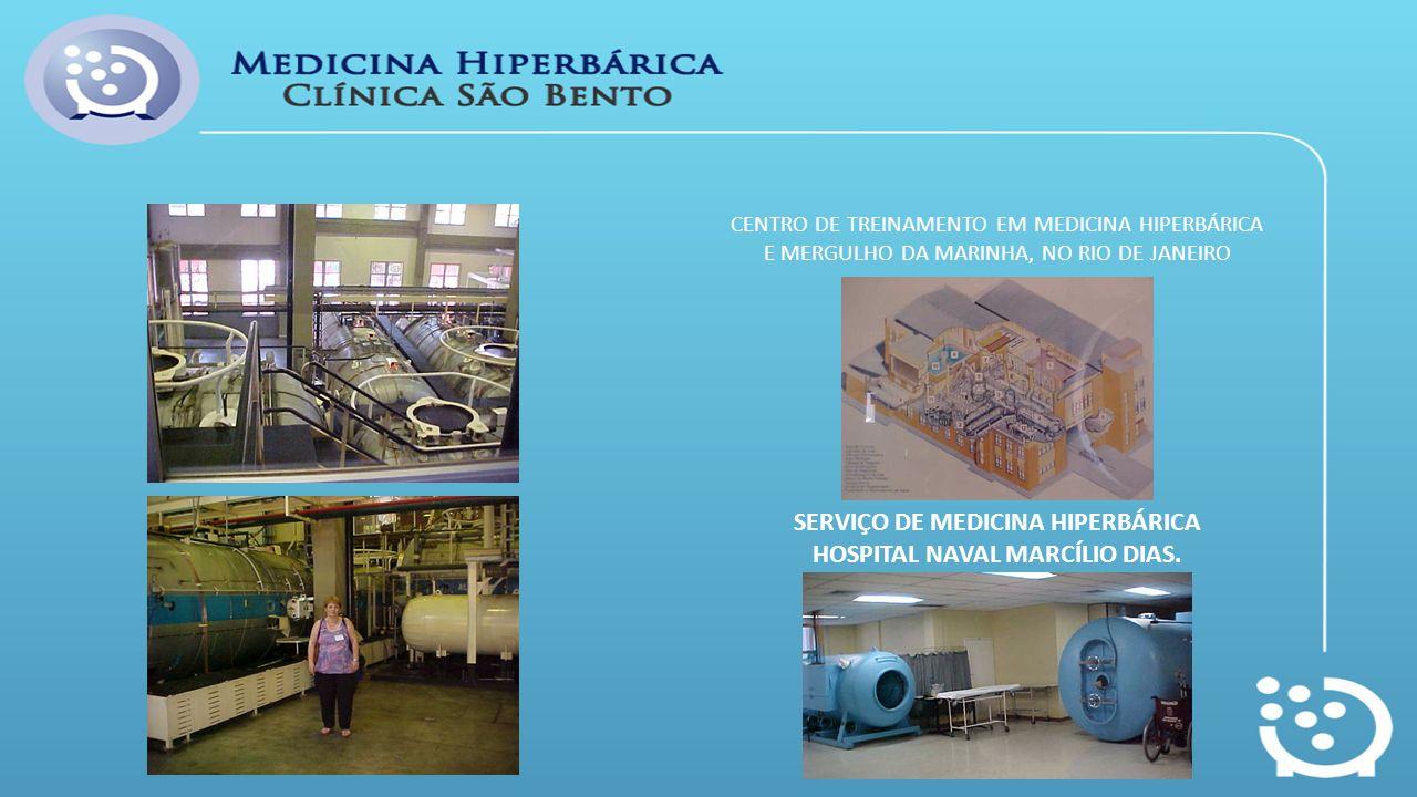 CENTRO DE TREINAMENTO EM MEDICINA HIPERBÁRICA E MERGULHO DA MARINHA, NO RIO DE JANEIRO SERVIÇO DE MEDICINA HIPERBÁRICA HOSPITAL NAVAL MARCÍLIO DIAS.