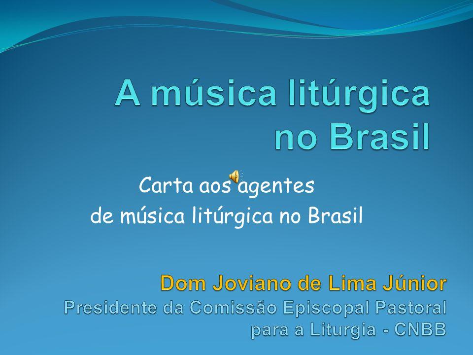 Carta aos agentes de música litúrgica no Brasil