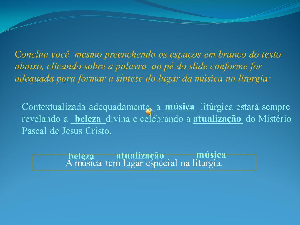 Conclua você mesmo preenchendo os espaços em branco do texto abaixo, clicando sobre a palavra ao pé do slide conforme for adequada para formar a sínte