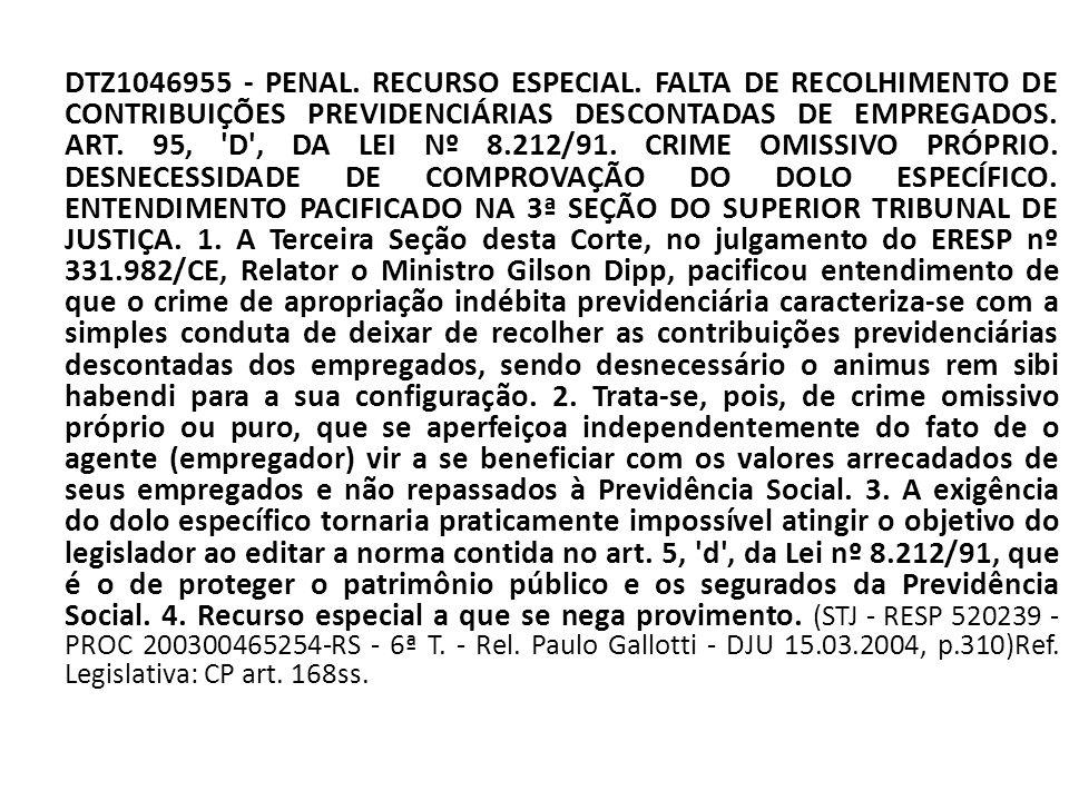 DTZ1046955 - PENAL. RECURSO ESPECIAL. FALTA DE RECOLHIMENTO DE CONTRIBUIÇÕES PREVIDENCIÁRIAS DESCONTADAS DE EMPREGADOS. ART. 95, 'D', DA LEI Nº 8.212/