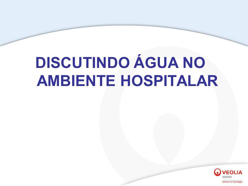 DISCUTINDO ÁGUA NO AMBIENTE HOSPITALAR