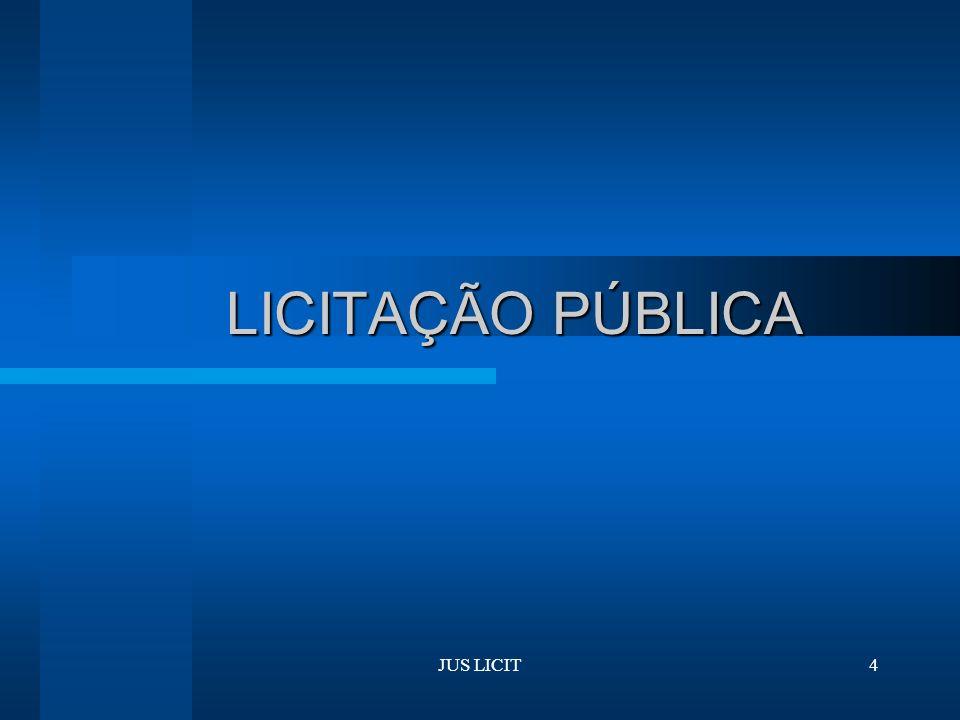 JUS LICIT4 LICITAÇÃO PÚBLICA