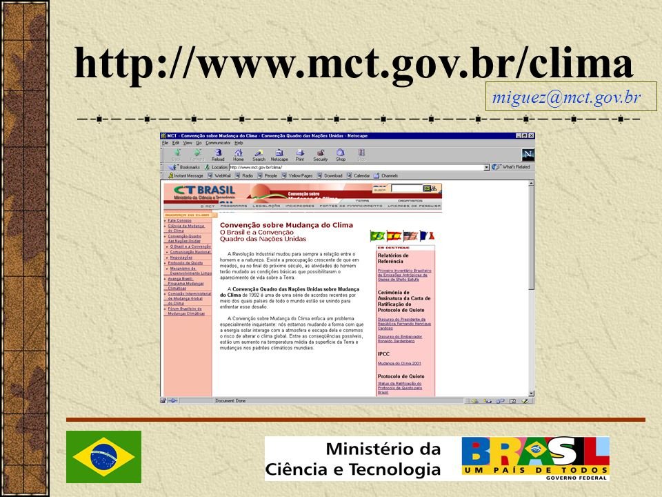 http://www.mct.gov.br/clima miguez@mct.gov.br
