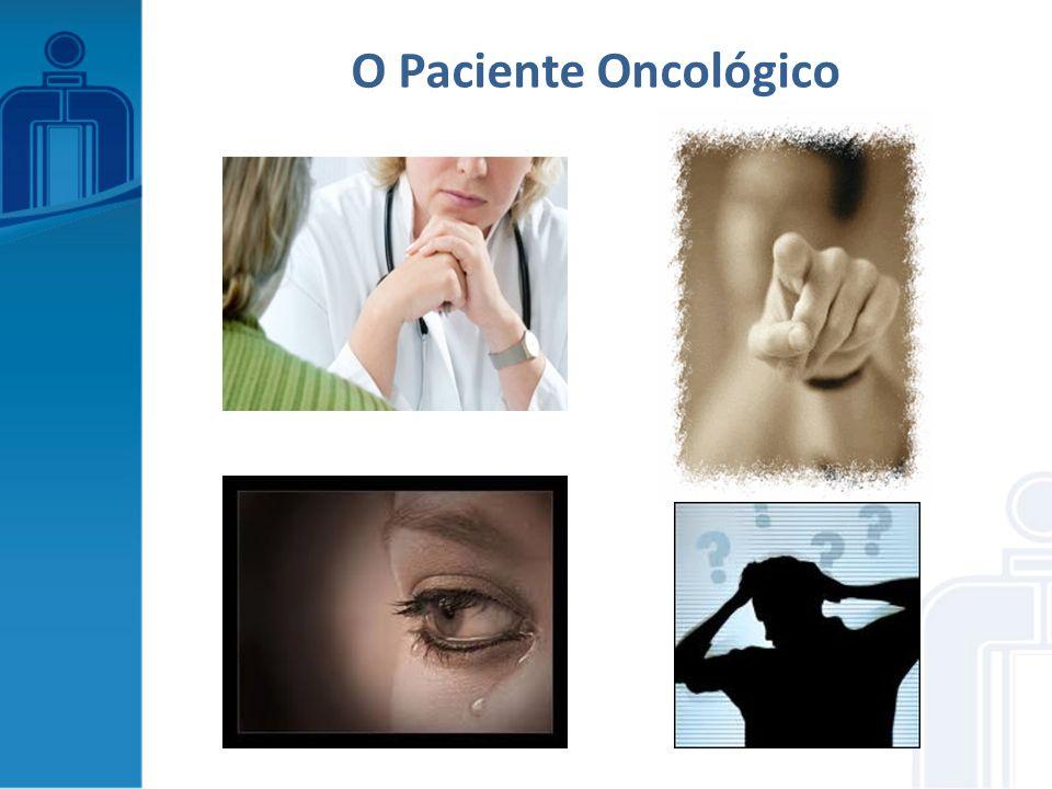 O Paciente Oncológico