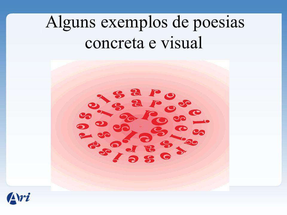 Alguns exemplos de poesias concreta e visual