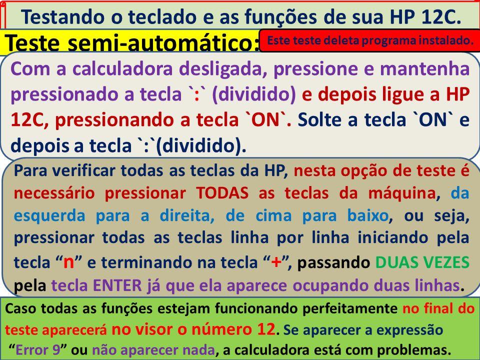 Testando o teclado e as funções de sua HP 12C.