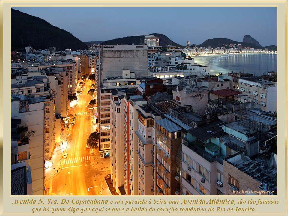 De dia ou à noite, Copacabana é conhecida como Princesinha do Mar por sua aura poética nas décadas de 1930, 1940 e 1950, dando origem a muitas músicas