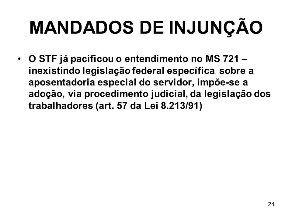 O STF já pacificou o entendimento no MS 721 – inexistindo legislação federal específica sobre a aposentadoria especial do servidor, impõe-se a adoção, via procedimento judicial, da legislação dos trabalhadores (art.