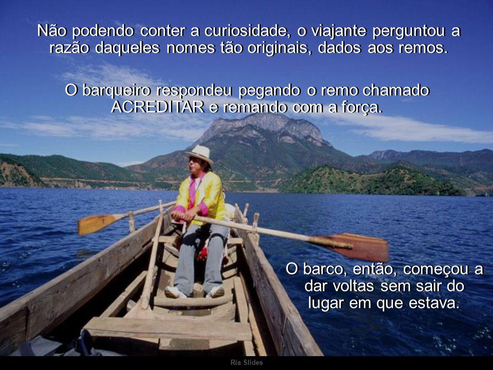Ria Slides Ao colocar os pés empoeirados dentro do barco, o viajante pode observar que num deles estava entalhada a palavra Ao colocar os pés empoeira