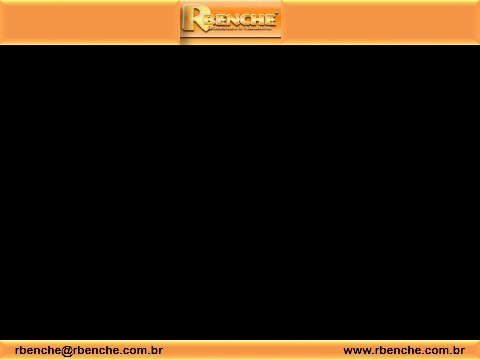rbenche@rbenche.com.br www.rbenche.com.br LEMBRETES Repita sempre o nome da pessoa com quem fala;