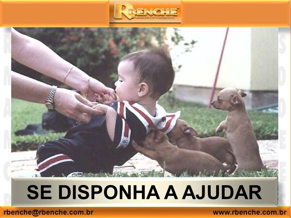 rbenche@rbenche.com.br www.rbenche.com.br SE DISPONHA A AJUDAR