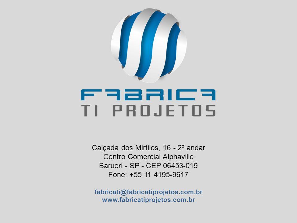 Calçada dos Mirtilos, 16 - 2º andar Centro Comercial Alphaville Barueri - SP - CEP 06453-019 Fone: +55 11 4195-9617 fabricati@fabricatiprojetos.com.br