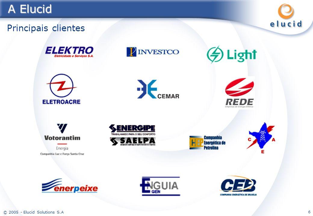 © 2005 - Elucid Solutions S.A 6 A Elucid Principais clientes