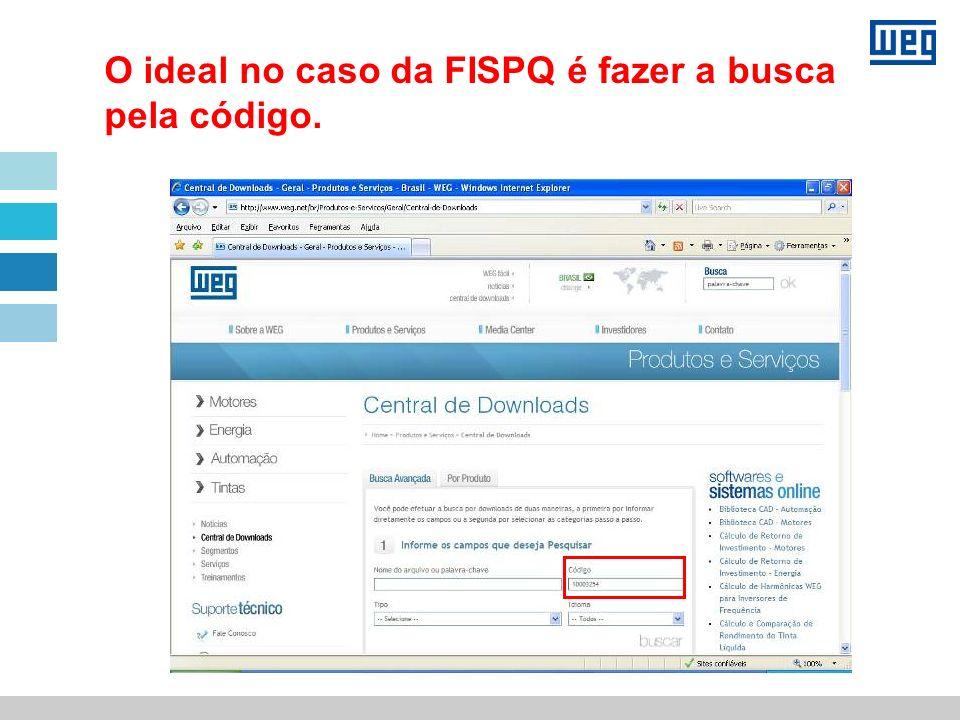 O ideal no caso da FISPQ é fazer a busca pela código.
