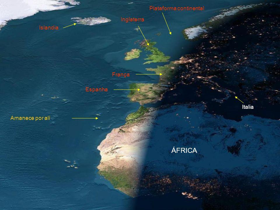 França Islandia Italia Plataforma continental Inglaterra ÁFRICA Amanece por alí Espanha