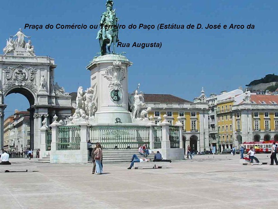 Praça do Comércio ou Terreiro do Paço (Estátua de D. José e Arco da Rua Augusta)