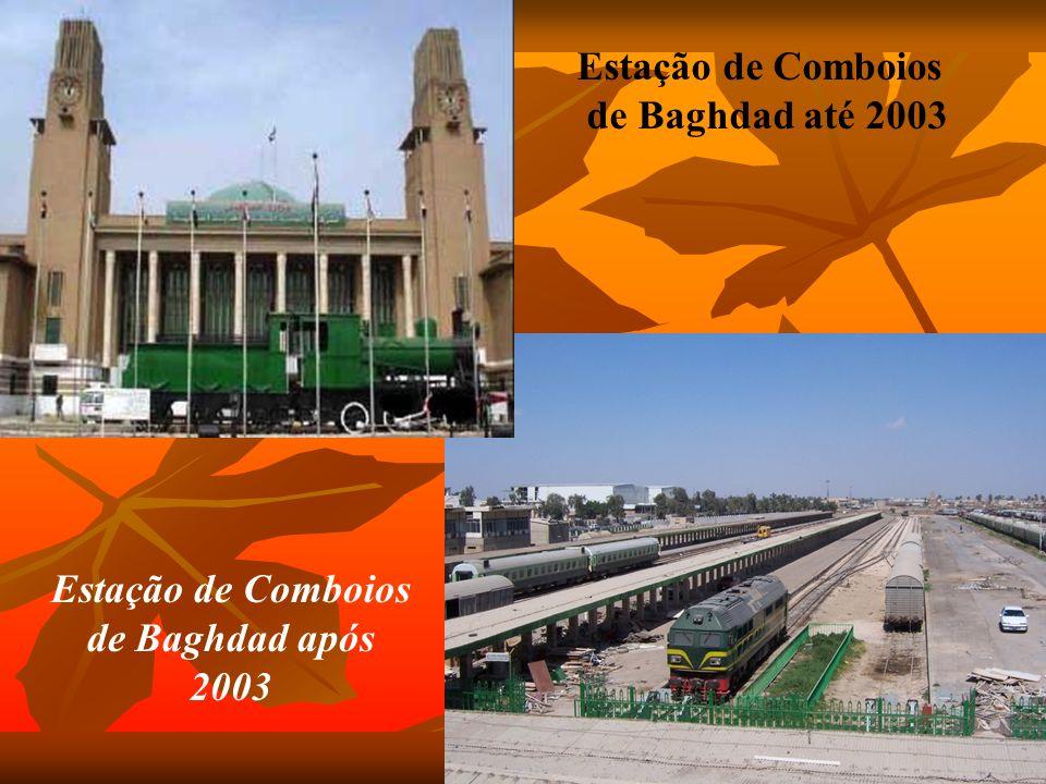 Estação de Comboios de Baghdad até 2003 Estação de Comboios de Baghdad após 2003