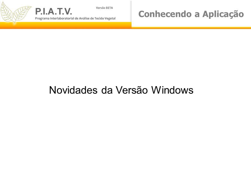 Conhecendo a Aplicação Novidades da Versão Windows