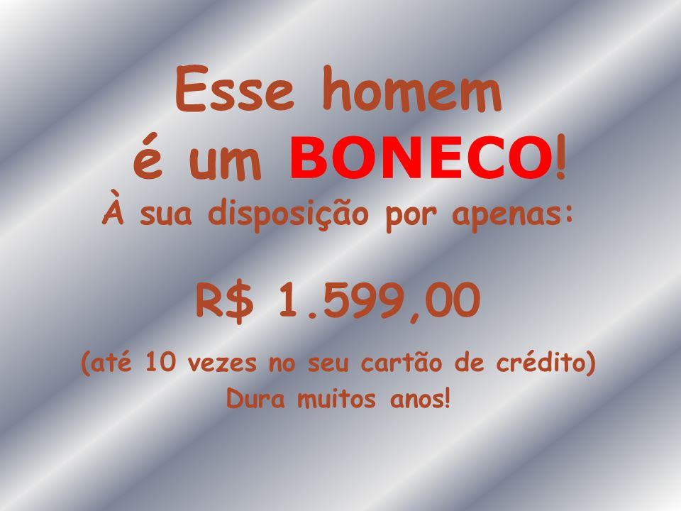 Acaba de ser lançado no mercado mundial! HOMEM FIEL, marca patenteada. Fabricado na China para http:www.homempraque.com.br