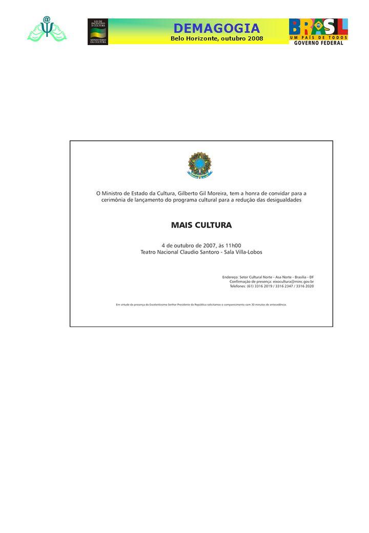 Gráficos sobre as seleções públicas nos anos de 2006 e 2007 Dados sobre os editais do Ministério da Cultura e editais que usaram de recursos de incentivo fiscal da Lei Rouanet Editais de 2006 e 2007 Última atualização dos dados: 04/12/2007 DEMAGOGIA Belo Horizonte, outubro 2008