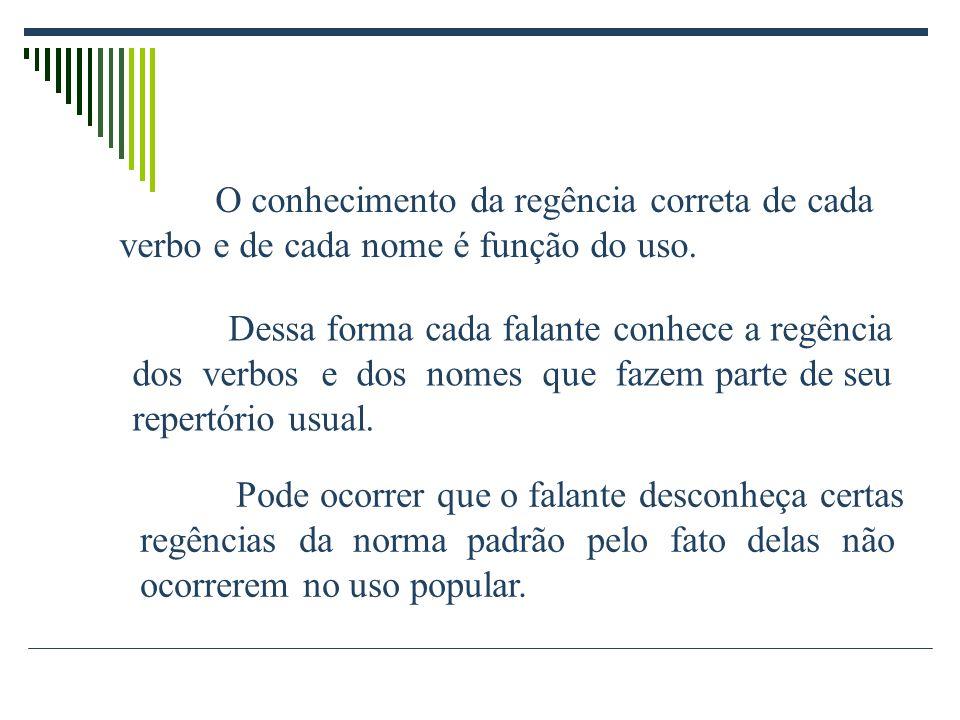 2°) Quais palavras completam adequadamente as lacunas, de acordo com a norma padrão, respectivamente.