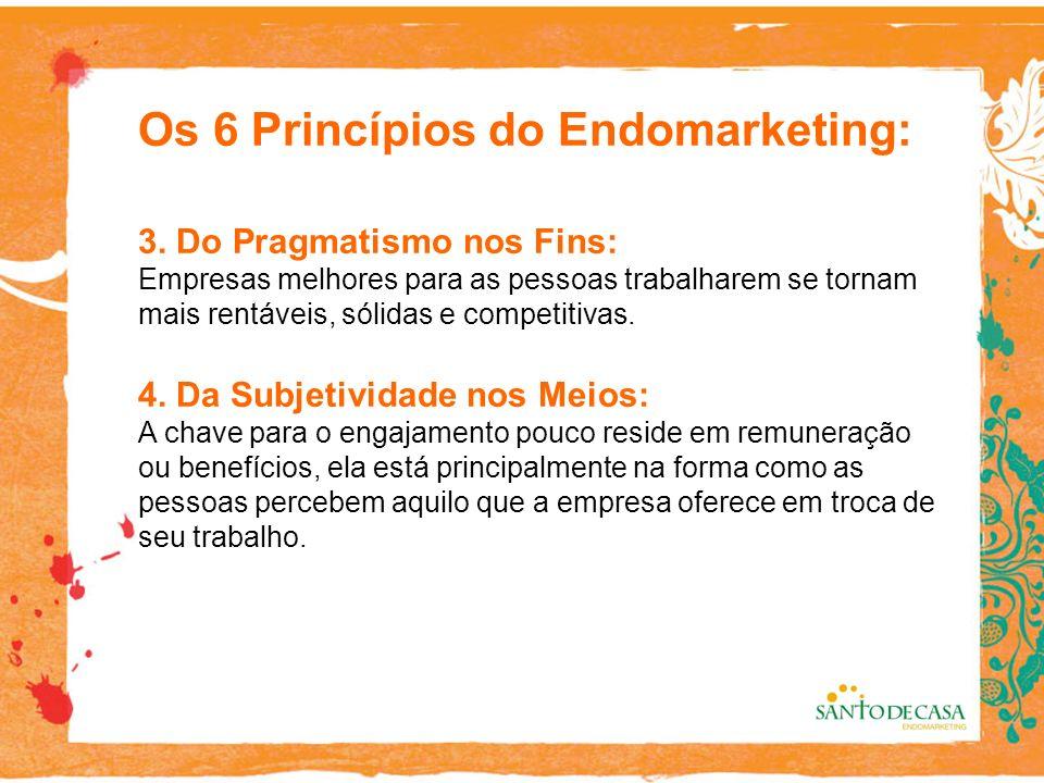 Os 6 Princípios do Endomarketing: 3.