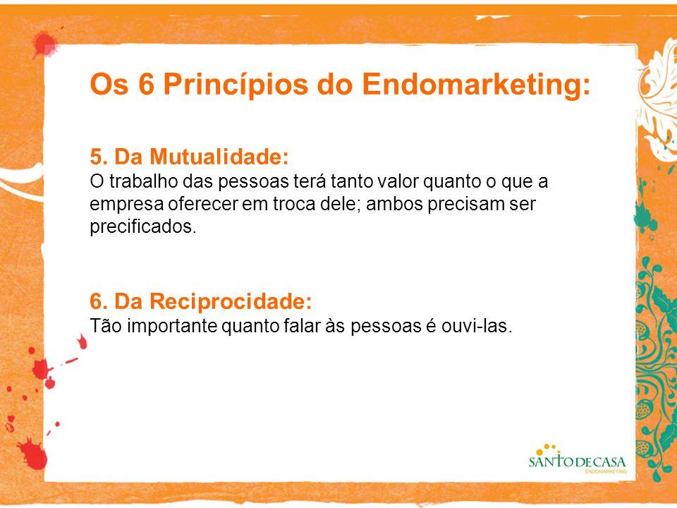 Os 6 Princípios do Endomarketing: 5.