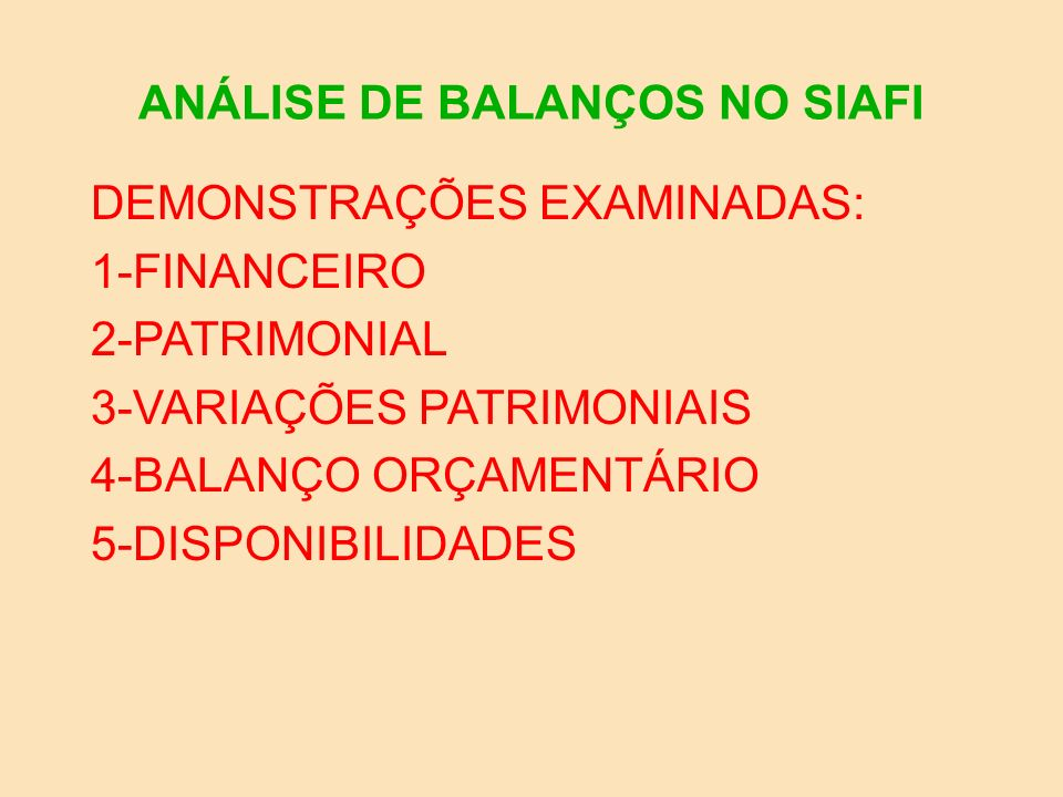 BALANÇO FINANCEIRO (SIAFI-SIAFEM) RECEITA ( INGRESSOS ) DESPESA (DISPÊNDIOS) RECEITA ORÇAMENTÁRIADESPESA ORÇAMENTÁRIA CORRENTES (S AT)CORRENTES(SAT)CAPITAL(SAT) TRANSFERÊNCIAS RECEBIDASTRANSFERÊNCIAS CONCEDIDAS INGRESSOS EXTRA-ORÇAMDISPÊNDIOS EXTRA-ORÇAM.