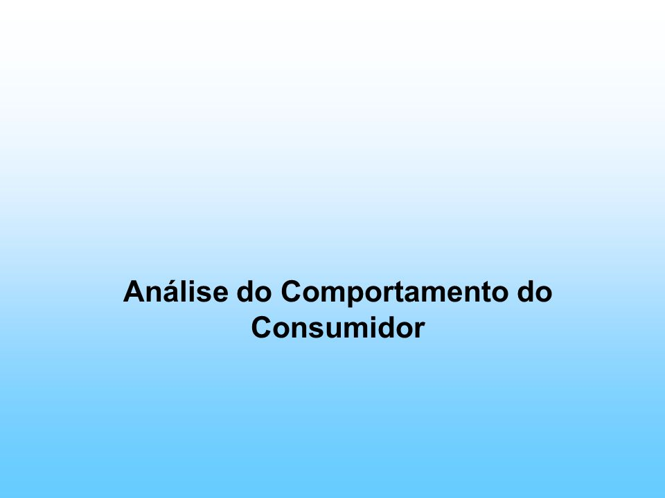 Análise do Comportamento do Consumidor