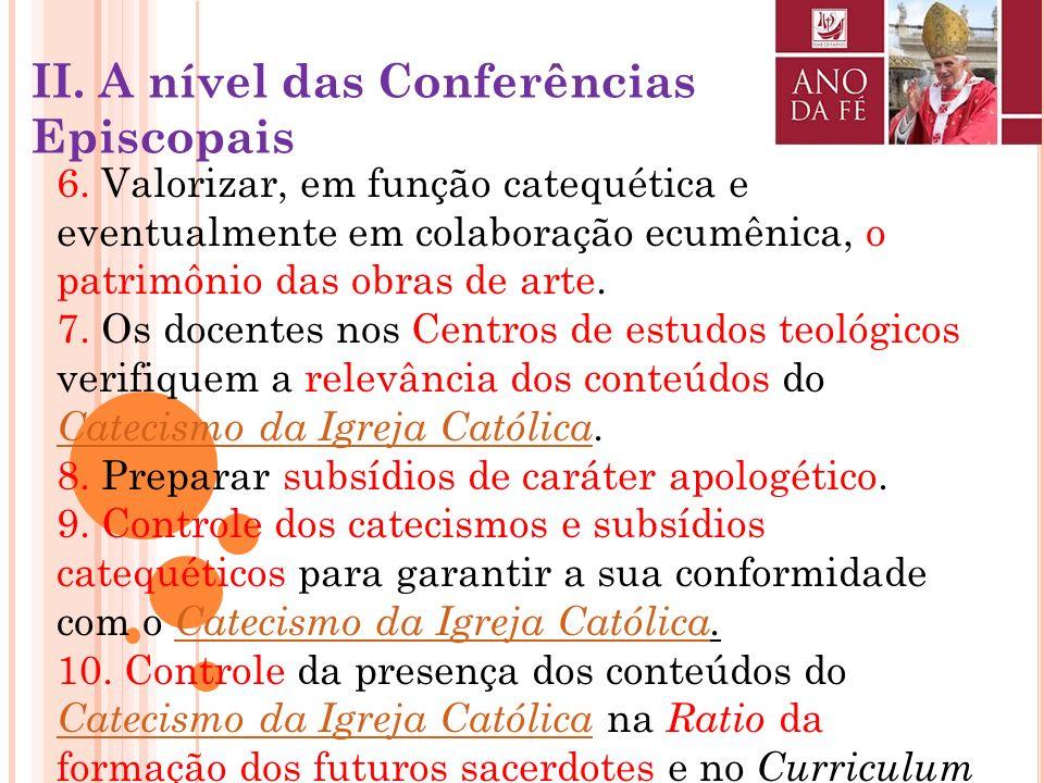 1.Uma jornada de estudo do tema da fé, do seu testemunho e da sua transmissão às novas gerações. 2.Republicação dos Documentos do Concílio Vaticano II