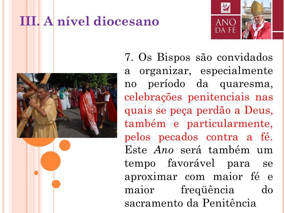 6. A formação permanente do clero poderá ser concentrada, especialmente neste Ano da Fé, nos Documentos do Concílio Vaticano II e no Catecismo da Igre