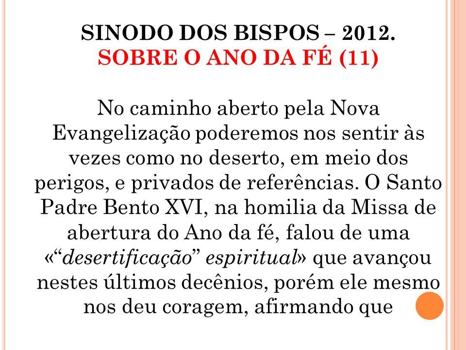 Pe. Lima, sdb 2013 Significado de NOVA EVANGELIZAÇÃO: 1.Refere-se às pessoas e povos já evangelizados e hoje afastados, descrentes, secularizados. Ess